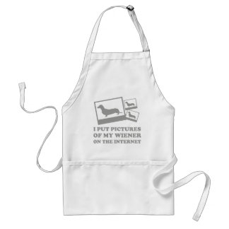 I Put Pictures Of My Wiener On The Internet Adult Apron
