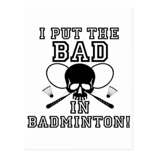 I Put the Bad in Badminton Postcard