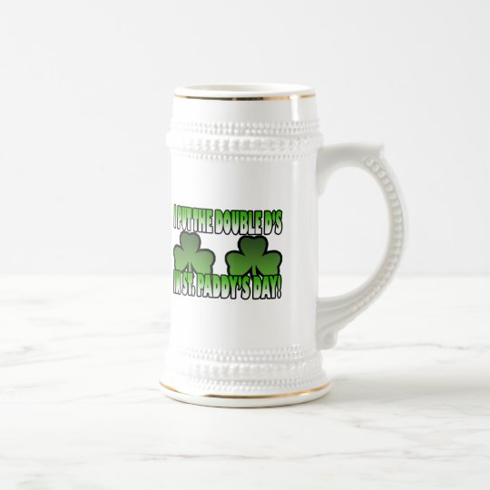 I Put the Double D's in St. Paddy's Day Mug
