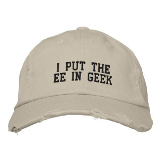 I Put the EE in GEEK Embroidered Baseball Cap