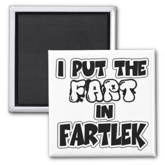 I put the fart in fartlek 2 inch square magnet