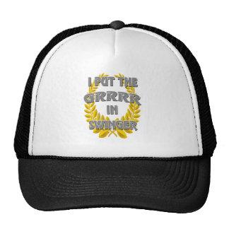 I put the grrr in swinger trucker hat