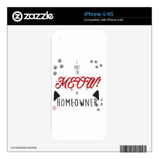 I Put the MEOW in homeowners - for Cat Lovers Decals For The iPhone 4S