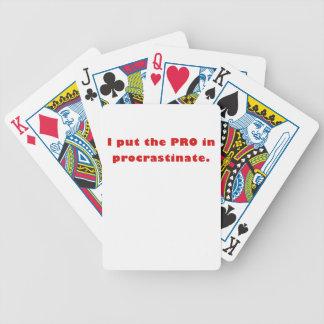 I Put the Pro in Procrastinate Deck Of Cards