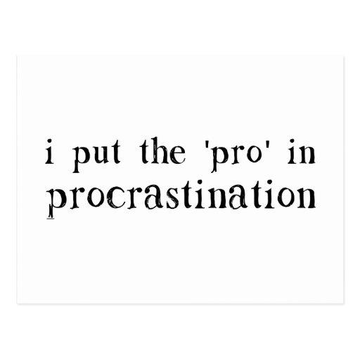 I Put the PRO in Procrastination Postcard