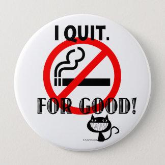 I Quit Pinback Button