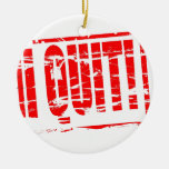 I quit red rubber stamp effect christmas ornament