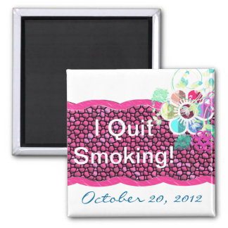 I Quit Smoking! 2 Inch Square Magnet