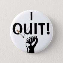 I Quit! Smoking Button