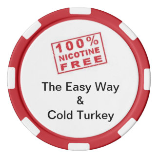 I quit smoking - cold turkey / the easy way poker chip set