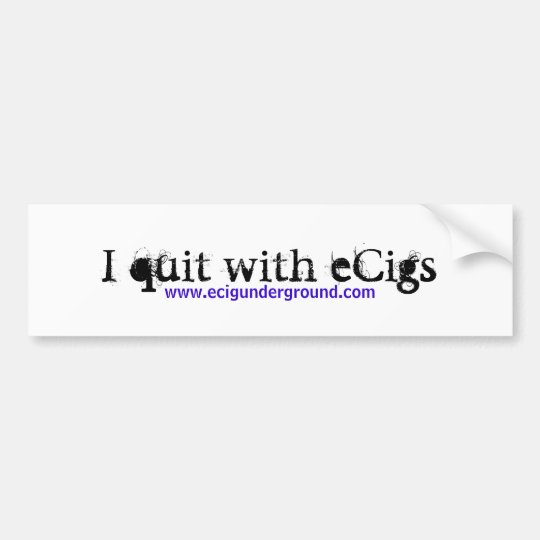 I quit with eCigs - bumper sticker