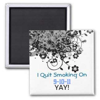 I quit, Yay! 2 Inch Square Magnet