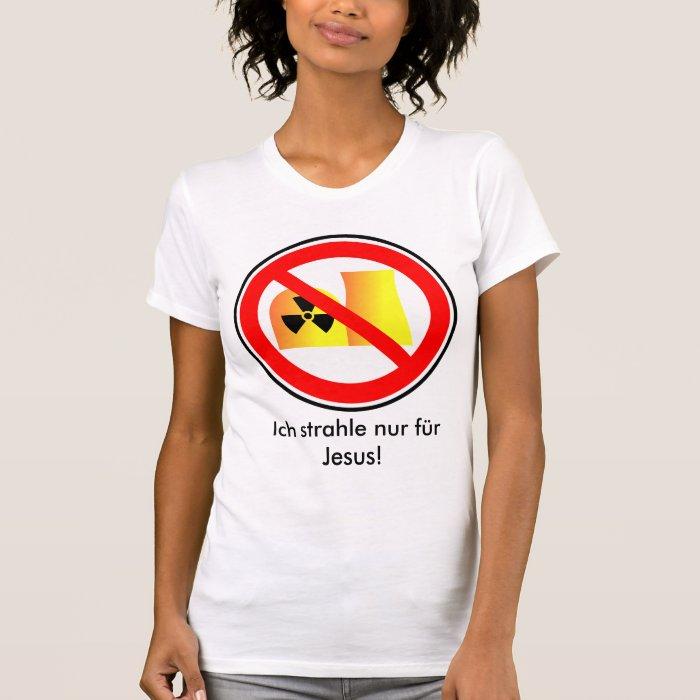 I radiate only for Jesus! T-Shirt