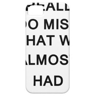 i raelly do miss what we almost had iPhone SE/5/5s case
