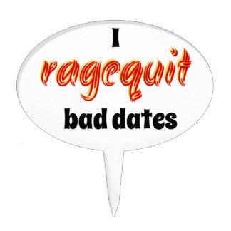 I Ragequit Bad Dates Cake Pick