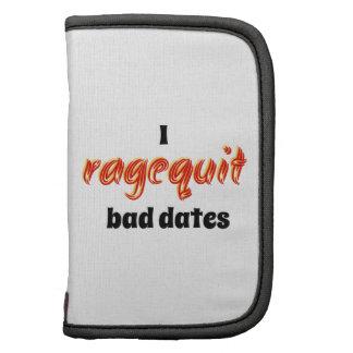 I Ragequit Bad Dates Organizer