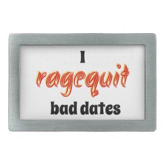 I Ragequit Bad Dates Rectangular Belt Buckle
