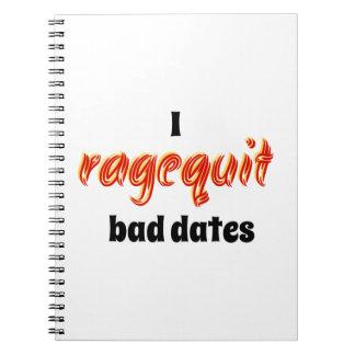 I Ragequit Bad Dates Spiral Notebook