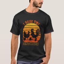 I Raise Tiny Dinosaurs - sunset vintage - T-Shirt