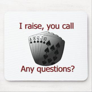 I raise  you call mouse pad