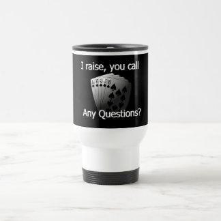 I raise you call travel mug