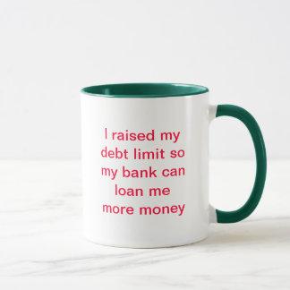 I raised my debt limit mug