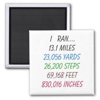I Ran 13.1 Miles 2 Inch Square Magnet