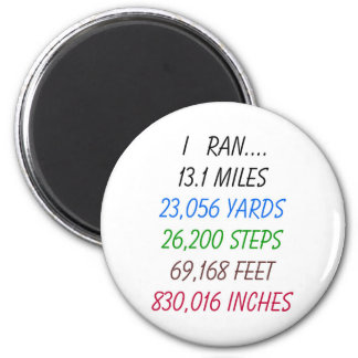 I Ran 13.1 Miles Magnet