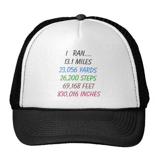 I ran 13.1 miles trucker hat