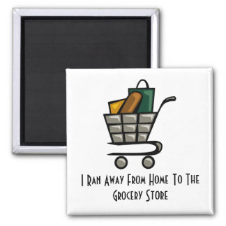 I Ran Away From Home To The Grocer... 2 Inch Square Magnet