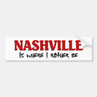 I rather be in Nashville Bumper Sticker