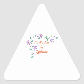 I Rather Be Quilting Triangle Sticker