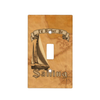 I Rather Be Sailing Light Switch Cover