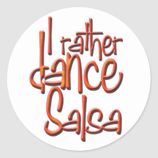 I rather dance Salsa Classic Round Sticker