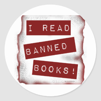 I read banned books! classic round sticker