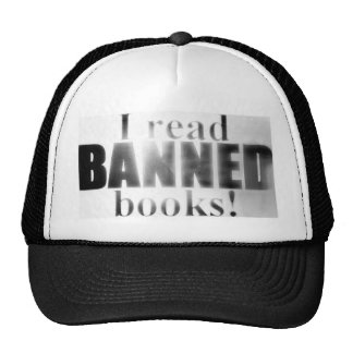 I read banned books! trucker hat
