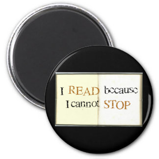 I Read because I cannot stop Fridge Magnets