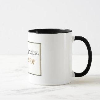 I Read because I cannot stop  Mug