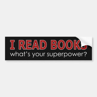 I READ BOOKS BUMPER STICKER