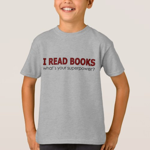 I READ BOOKS T_Shirt