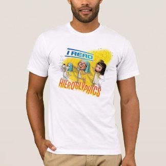 I Read Hieroglyphics T-Shirt