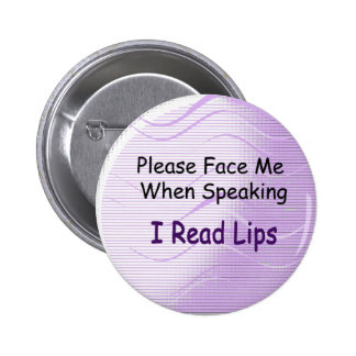 I Read Lips Button