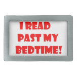 I read past my bedtime.jpg belt buckles