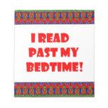 I read past my bedtime.jpg memo pads