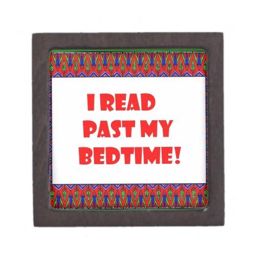 I read past my bedtime.jpg premium keepsake box