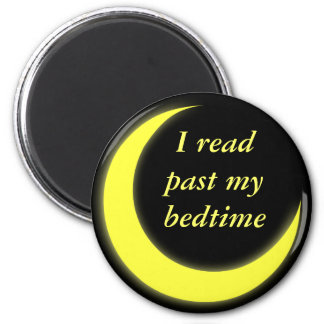 I read past my bedtime magnet