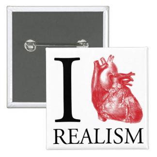I realismo del corazón pins