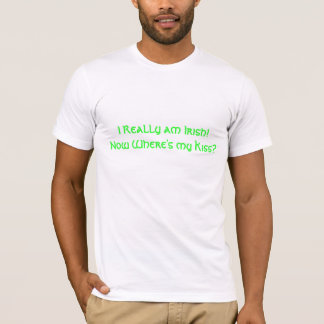 I really am Irish T-Shirt