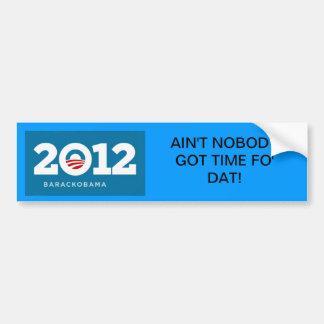 I really don't like Obama. Car Bumper Sticker