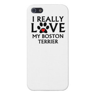 I Really Love My Boston Terrier iPhone 5/5S Cover